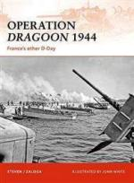 40735 - Zaloga, S. - Campaign 210: Operation Dragoon 1944. France's other D-Day