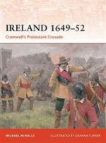 42946 - McNally, M. - Campaign 213: Ireland 1649-52. Cromwell's Protestant Crusade