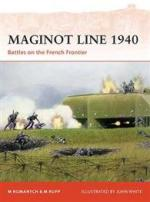44590 - Romanych, M. - Campaign 218: Maginot Line 1940. Battles on the French Frontier