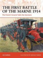 44593 - Sumner-Turner, I.-G. - Campaign 221: First Battle of the Marne 1914. The French 'miracle' halts the Germans