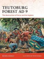 47711 - McNally-Dennis, M.-P. - Campaign 228: Teutoburg Forest AD 9. The destruction of Varus and his legions