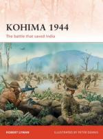 46438 - Lyman-Dennis, R.-P. - Campaign 229: Kohima 1944. The battle that saved India