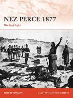 47713 - Forczyk-Dennis, R.-P. - Campaign 231: Nez Perce 1877. The last fight