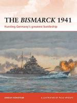 47714 - Konstam-Wright, A.-P. - Campaign 232: Bismarck 1941. Hunting Germany's greatest battleship