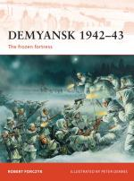 50850 - Forczyk-Dennis, R.-P. - Campaign 245: Demyansk 1942-43. The frozen fortress