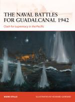53580 - Stille-Gerrard, M.-H. - Campaign 255: The naval battles for Guadalcanal 1942. Clash for supremacy in the Pacific