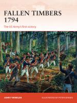 53581 - Winkler-Dennis, J.F.-P. - Campaign 256: Fallen Timbers 1794. The US Army's first victory