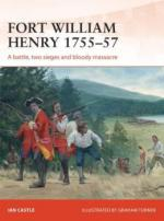 54562 - Castle-Turner, I.-G. - Campaign 260: Fort William Henry 1757. A battle, two sieges and bloody massacre