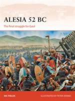 55440 - Fields-Dennis, N.-P. - Campaign 269: Alesia 52 BC. The final Struggle for Gaul