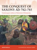 56887 - Nicolle-Turner, D.-G. - Campaign 271: Conquest of Saxony AD 782-785. Charlemagne's defeat of Widikund of Westphalia