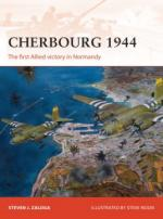 57363 - Zaloga-Noon, S.J.-S. - Campaign 278: Cherbourg 1944. The first Allied victory in Normandy