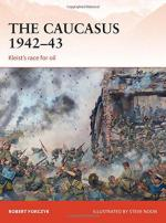 57366 - Forczyk-Noon, R.-S. - Campaign 281: Caucasus 1942-43. Kleist's race for oil