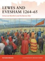 58745 - Brooks, R. - Campaign 285: Lewes and Evesham 1264-65. Simon de Montfort and the Barons' War