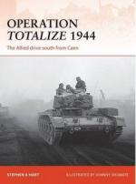 58754 - Hart-Shumate, S.A.-J. - Campaign 294: Operation Totalize 1944. The Allied drive sout from Caen