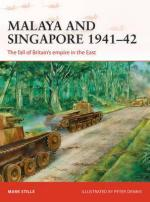 58738 - Stille, M. - Campaign 300: Malaya and Singapore 1941-42. The Fall of Britain's Empire in the East