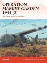 58739 - Ford-Turner, K.-G. - Campaign 301: Operation Market-Garden 1944 (2) The British Airborne Missions