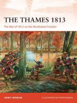 58740 - Winkler, J.F. - Campaign 302: Thames 1813. The War of 1812 on the Northwest Frontier