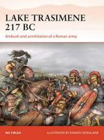 61778 - Fields, N. - Campaign 303: Lake Trasimene 217 BC. Ambush and annihilation of a Roman Army