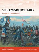 63096 - Whitehood-Turner, D.-G. - Campaign 316: Shrewsbury 1403. Struggle for a Fragile Crown