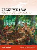 64849 - Winkler, J.F - Campaign 327: Peckuwe 1780. The Revolutionary War on the Ohio River Frontier