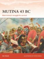 64851 - Fields-Dennis, N.-P. - Campaign 329: Mutina 43 BC. Mark Antony's struggle for survival