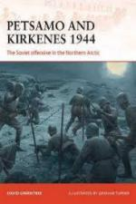 66532 - Greentree-Turner, D.-G. - Campaign 343: Petsamo and Kirkenes 1944. The Soviet Offensive in the Northern Arctic
