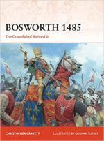 68333 - Gravett-Turner, C.-G. - Campaign 360: Bosworth 1485. The Downfall of Richard III