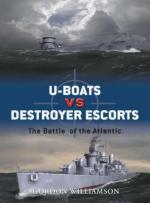 37749 - Williamson, G. - Duel 003: U-Boats vs Destroyer Escorts. The Battle of the Atlantic