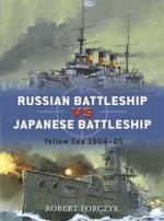 40739 - Forczyk, R. - Duel 015: Russian Battleship vs Japanese Battleship. Yellow Sea 1904-05
