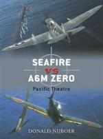 40740 - Nijboar, D. - Duel 016: Seafire F III vs A6M Zero. Pacific Theatre
