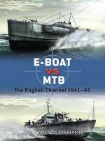 47723 - Williamson, G. - Duel 034: E-Boat vs MTB. The English Channel 1941-45