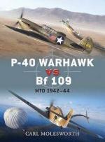 49422 - Molesworth-Laurier, C.-J. - Duel 038: P-40 Warhawk vs Bf 109. MTO 1942-44