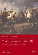 19091 - Fisher, T. - Essential Histories 003: Napoleonic Wars (1) The rise of the Emperor 1805 - 1807