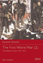 23088 - Simkins, P. - Essential Histories 014: First World War (2) The Western Front 1914-1916