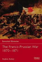 25425 - Badsey, S. - Essential Histories 051: Franco-Prussian War 1870-1871