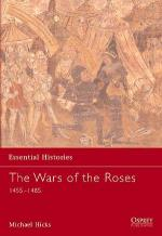 25629 - Hicks, M. - Essential Histories 054: Wars of the Roses. 1455-1485
