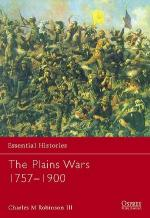 25458 - Robinson, C.M. - Essential Histories 059: Plains Wars 1757-1900