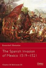 27001 - Robinson, C. - Essential Histories 060: Spanish Invasion of Mexico 1519-1521