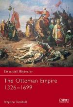 27022 - Turnbull, S. - Essential Histories 062: Ottoman Empire 1326-1699
