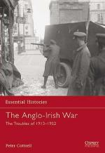 33460 - Cottrell, P. - Essential Histories 065: Anglo-Irish War. The Troubles of 1913-1922