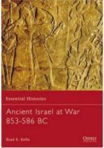 35924 - Kelle, B. - Essential Histories 067: Ancient Israel at War 853-586 BC