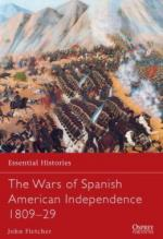 54572 - Fletcher, J. - Essential Histories 077: Wars of Spanish American Independence 1809-29