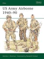 21125 - Rottman-Volstad, G.-R. - Elite 031: US Army Airborne 1940-90