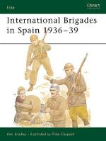 18105 - Bradley-Chappell, K.-M. - Elite 053: International Brigades in Spain 1936-39