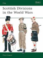 20203 - Chappell, M. - Elite 056: Scottish Units in the World Wars