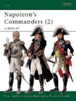 22580 - Haythornthwaite-Courcelle, P.-P. - Elite 083: Napoleon's Commanders (2) c.1809-15