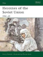 25845 - Sakaida-Hook, H.-C. - Elite 090: Heroines of the Soviet Union 1941-45
