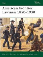 27002 - Robinson-Hook, C.M.-R. - Elite 096: American Frontier Lawmen 1850-1930