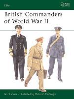 27018 - Sumner-McGregor, I.-M. - Elite 098: British Commanders of World War II