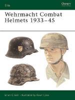 26737 - Bell-Lyles, B.-K. - Elite 106: Wehrmacht Combat Helmets 1933-45